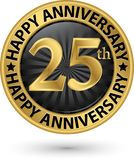 Happy 25th years anniversary gold label, vector. Illustration Royalty Free Stock Images