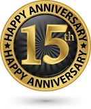 Happy 15th years anniversary gold label, vector. Illustration stock illustration