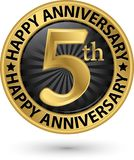 Happy 5th years anniversary gold label, vector. Illustration Royalty Free Stock Images