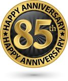Happy 85th years anniversary gold label, vector. Illustration Stock Photography
