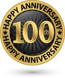 Happy 100th years anniversary gold label, vector illustration. Happy 100th years anniversary gold label, vector Stock Images