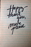 Happy Thank You More Please calligraphic background Stock Photography
