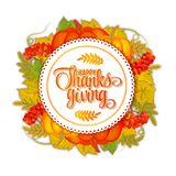 Happy Thanksgiving card. Hand drawn celebration quote `Happy Thanksgiving`. Colorful autumn leaves. Round label with. Happy Thanksgiving card. Hand drawn Royalty Free Stock Image