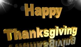 Happy thanksgiving,3D illustration. Thanksgiving in gold on a black background Royalty Free Stock Images