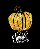 Happy Thanksgiving Day, give thanks, autumn gold glitter design. Typography posters with golden pumpkin silhouette and Stock Photography