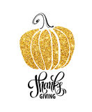 Happy Thanksgiving Day, give thanks, autumn gold glitter design. Typography posters with golden pumpkin silhouette and Stock Images