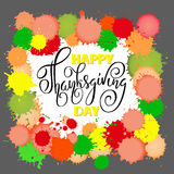 Happy Thanksgiving Day lettering. Vector illustration. Watercolor colorful drops. Autumn background. EPS 10 Stock Images