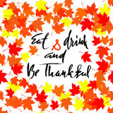 Happy Thanksgiving lettering. Greeting text and autumn leaves . Vector illustration EPS 10. Banner with text greeting and autumn leaves . Vector illustration Stock Images