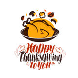 Happy thanksgiving to you, greeting card. Handwritten lettering, calligraphy vector illustration royalty free illustration