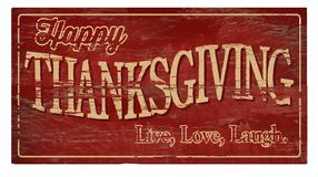 Happy Thanksgiving Wood Plaque Live Love Laugh. Aged Vintage Dinner Red Lettering Weathered antique royalty free stock photography