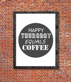 Happy thursday equals coffee written in picture frame. Close royalty free stock photo