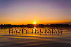 `HAPPY THURSDAY `with sunset water , twilight time Stock Photos