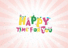 Happy time for you stock photos
