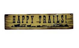 Happy trails. Old  happy trails sign Royalty Free Stock Photos