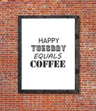 Happy tuesday equals coffee written in picture frame Royalty Free Stock Image