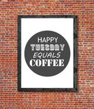 Happy tuesday equals coffee written in picture frame Stock Image