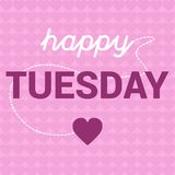 Happy Tuesday Motivation with Hearts  message concept Stock Photography