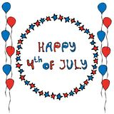 Happy USA Independence Day 4 th July Lettering in a Circle Frame of Stars. With Balloons. Greeting card and poster Design. Realist. Ic Hand Drawn Illustration Royalty Free Stock Photos