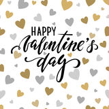 Happy Valentine`s day. Hand drawn calligraphy and brush pen lettering on gold and silver glittering hearts background. Design for holiday greeting card and royalty free illustration