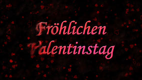 Happy Valentine's Day text in German Frohlichen Valentinstag turns to dust from left on dark background Stock Image