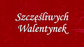 Happy Valentine's Day text in Polish Szczesliwych Walentynek formed from dust and turns to dust horizontally on red background stock video