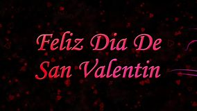 Happy Valentine's Day text in Spanish Feliz Dia De San Valentin formed from dust and turns to dust horizontally