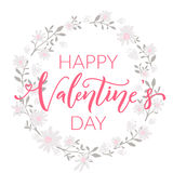 Happy Valentines day card with modern calligraphy and floral wreath Stock Image