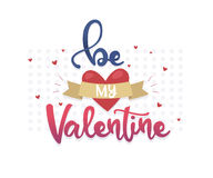 Happy valentines day design elements.Hand Drawing Vector Lettering. Be my Valentine. Hand Drawing Vector Lettering. Be my Valentine Stock Image