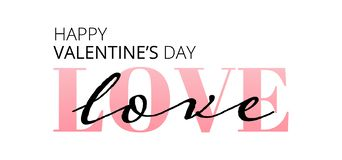 Happy Valentines Day. Love. Be my Valentine. Vector illustration isolated on white background. Hand drawn text for Valentines Day royalty free illustration