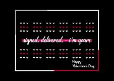 Happy Valentines Day typography poster with handwritten signed, delivered, - i`m yours. Text, isolated on black background. Vector Illustration EPS 10 vector illustration
