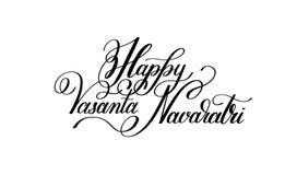 Happy Vasanta Navaratri hand written lettering inscription to in. Dian spring holiday, calligraphy vector illustration Royalty Free Stock Photo