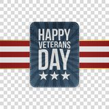 Happy Veterans Day american Sign Template. On transparent Background. Vector Illustration Royalty Free Stock Photo