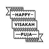 Happy Visakah Puja day greeting emblem. Happy Visakah Puja emblem isolated vector illustration on white background. 10 may world buddhistic holiday event label Royalty Free Stock Photos