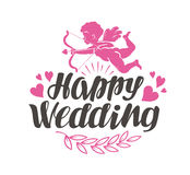 Happy Wedding. Label with beautiful lettering, calligraphy. Vector illustration Stock Image