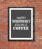 Happy wednesday equals coffee written in picture frame. Close royalty free stock photography
