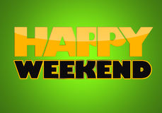 HAPPY WEEKEND Royalty Free Stock Photo