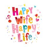 Happy wife happy life. Lettering design Stock Images
