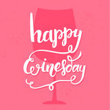 Happy winesday. Inspirational quote handwritten Royalty Free Stock Photography
