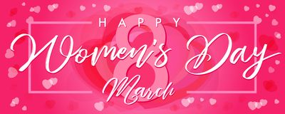 Happy Womens Day, 8 March elegant lettering pink hearts greeting card. Lettering banner for the International Womens Day with text and hearts in frame Royalty Free Stock Photos
