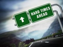 Hard times ahead signboard under dramatic sky. 3D illustration vector illustration