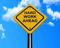 Hard work ahead sign stock photos