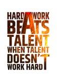 Hard Work Beats Talent Motivational Inspiring Royalty Free Stock Photography