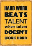 Hard work beats talent when talent does not work hard. Motivation quote. Vector poster design. Hard work beats talent when talent does not work hard. Motivation vector illustration