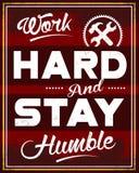 Harde het werk en Bescheiden Verblijf Stock Foto's