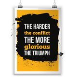 The harder the conflict the more glorious the triumph Positive affirmation, inspirational quote for T shirt graphics. Royalty Free Stock Photography