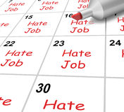 Hate Job Calendar Shows Loathing Work And Stock Image