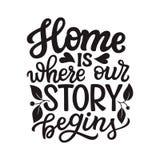 Haus ist, wo unsere Geschichte anfängt lizenzfreie abbildung