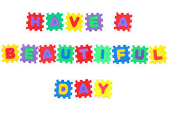 Have a beautiful day Royalty Free Stock Photo