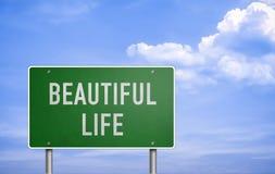 Have a beautiful life stock photos