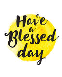 Have a Blessed Day. Typographic Design Motivational Christian Art Poster stock illustration